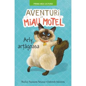 Aventuri la Miau Motel. Arly, arțăgoasa