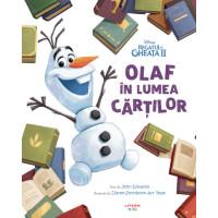 Disney. Regatul de Gheață II. Olaf în lumea cărților