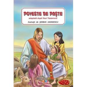Poveste de Paște. Adaptată dupa Noul Testament