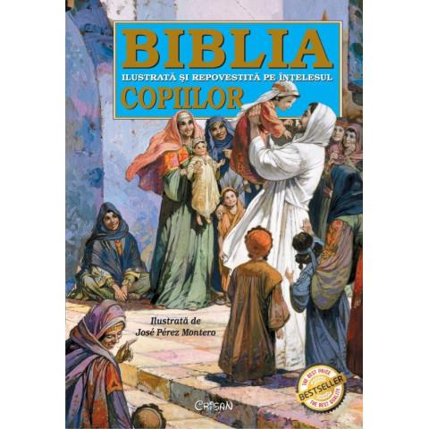 Biblia ilustrată și repovestită pe înțelesul copiilor