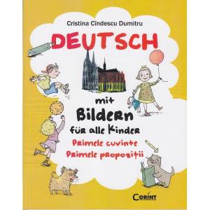 Deutsch mit Bildern für alle Kinder. Primele cuvinte. Primele propoziții