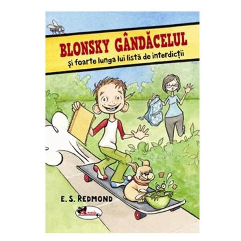 Blonsky Gândăcelul și foarte lunga lui lista de interdicții