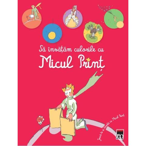 Să învățăm culorile cu Micul Prinț. Joacă-te și învață cu Micul Prinț