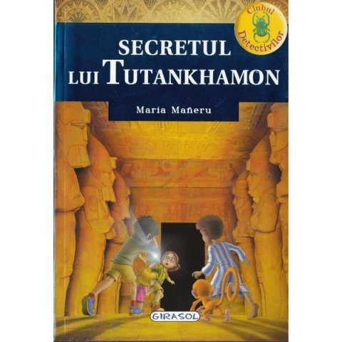 Clubul detectivilor - Secretul lui Tutankhamon