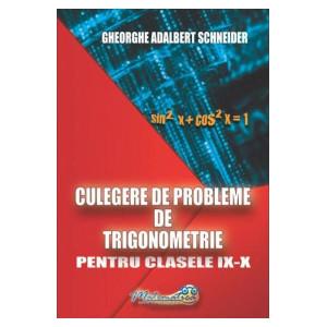 Culegere de probleme de trigonometrie - Clasele 9-10
