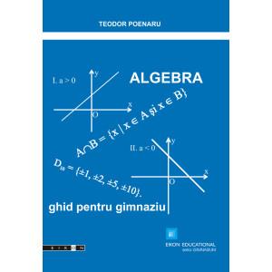 Algebra. Ghid pentru gimnaziu