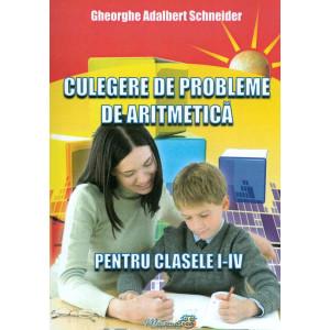 Culegere de probleme de aritmetică pentru clasele I - IV