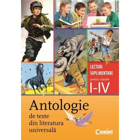 Antologie de texte din literatura universală Cls. I-IV