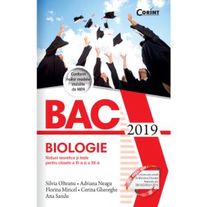 Bacalaureat 2019 - Biologie. Noțiuni teoretice și teste pentru clasele a XI-a și a XII-a