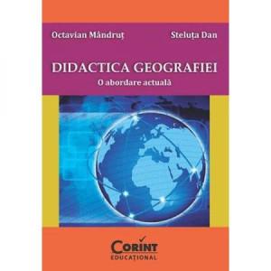 Didactica geografiei. O abordare actuală