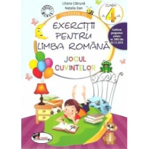 Culegere de exerciții pentru limba română. JOCUL CUVINTELOR, clasa a IV-a