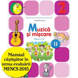 Muzică și mișcare. Manual pentru clasa a II-a (semestrul II) (conţine ediţie digitală)