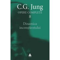 Dinamica inconştientului. Opere Complete, vol. 8