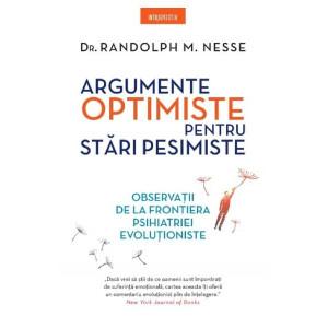 Argumente optimiste pentru stări pesimiste. Observații de la frontiera Psihiatriei evoluționiste