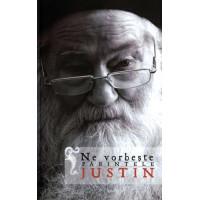 Ne vorbește Părintele Justin