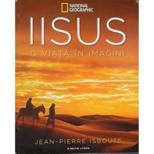 Iisus. O viață în imagini