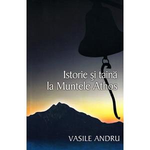 Istorie și taină la Muntele Athos