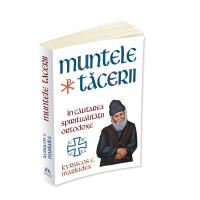 Muntele Tăcerii: în căutarea spiritualității ortodoxe