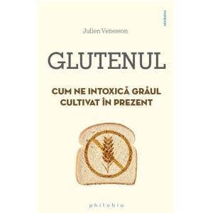 Glutenul. Cum ne intoxică grâul cultivat în prezent
