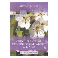 Ghidul plantelor medicinale și aromatice de la A la Z
