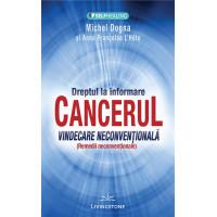CANCERUL - Vindecare neconvențională