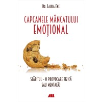 Capcanele mâncatului emoțional. Slăbitul – o provocare fizică sau mentală?