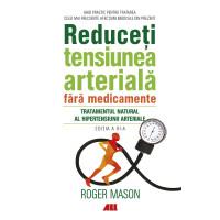 Reduceți tensiunea arterială fără medicamente