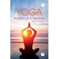 Yoga. Puterea de a vindeca