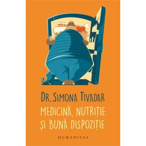 Medicină, nutriție și bună dispoziție