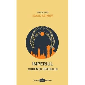 Imperiul: curenții spațiului