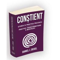 Conștient - Știința și practica prezenței