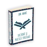 Doctrina și practica spirituală la Ibn Arabi
