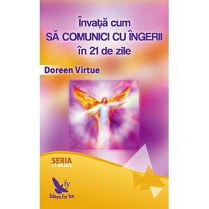 Învață cum să comunici cu îngerii în 21 de zile