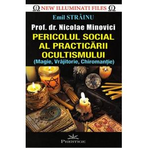 Pericolul social al practicării ocultismului