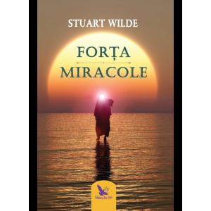 Forța și Miracole