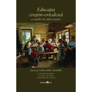 Educația creștin-ortodoxă a copiilor în zilele noastre