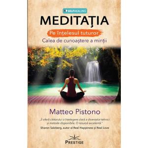 Meditația - Calea de cunoaștere a minții