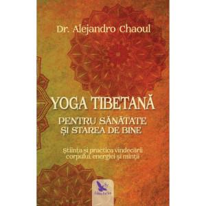 Yoga tibetană pentru sănătate şi starea de bine