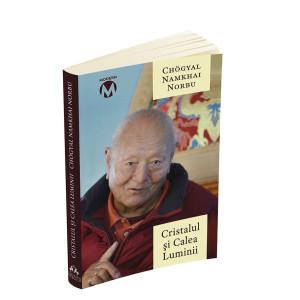 Cristalul și Calea Luminii - Sutra, Tantra și Dzogchen