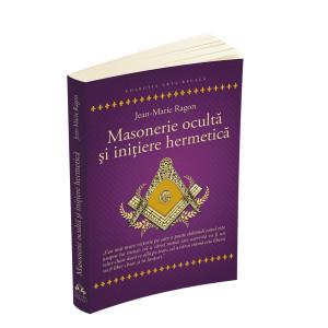 Masonerie ocultă și inițiere hermetică