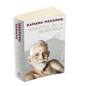 Înțeleptul de la Arunachala - Convorbiri cu Sri Raman Maharshi
