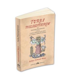 Turba Philosophorum sau Adunarea înțelepților numită și cartea adevărului în artă și al treilea sinod pitagoreic