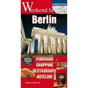 Weekend la Berlin. Ghid turistic