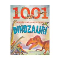 1001 întrebări și răspunsuri despre dinozauri