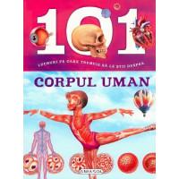 101 Lucruri pe care trebuie să le știi despre corpul uman