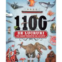 1100 de lucruri pe care trebuie să le știi