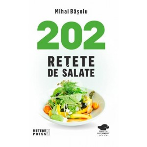 202 rețete de salate