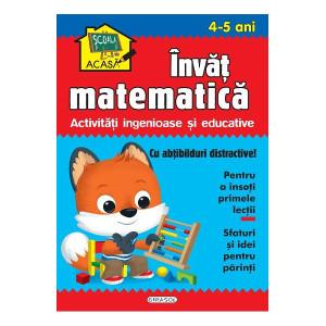 Școala acasă. Învăț matematică 4-5 ani