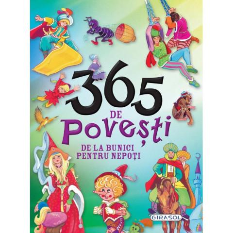 365 Povești de la Bunici pentru Nepoți