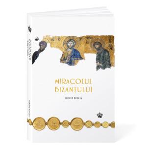 Miracolul Bizanțului